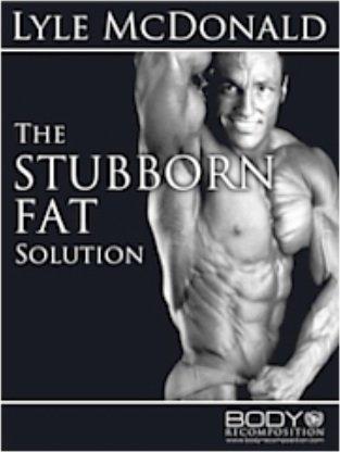 Sobre The Stubborn Fat Solution (Lyle McDonald) 2