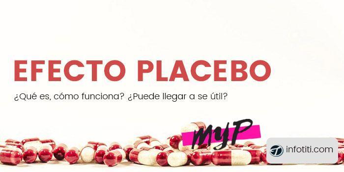 Efecto placebo, ¿Qué es? ¿Cómo funciona? 1